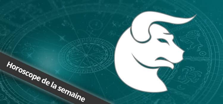 Horoscope de la semaine Taureau, signe astrologique